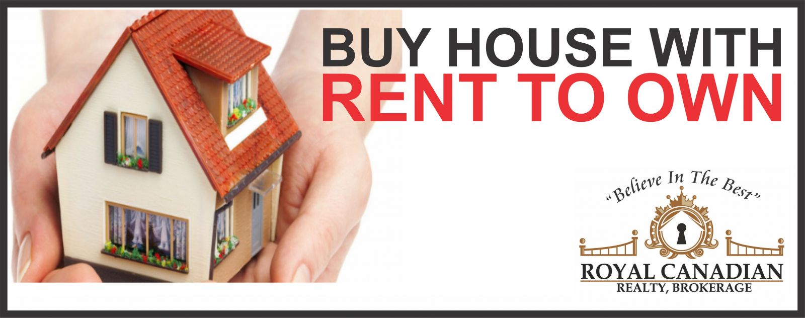 Buy house with rent to own, Royal Canadian Realty, Brokerage, GTArealstar